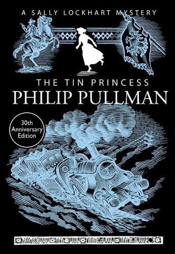 9781407154220: The Tin Princess (A Sally Lockhart Mystery)