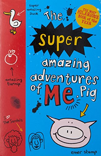 9781407155982: The Super Amazing Adventures of Me, Pig