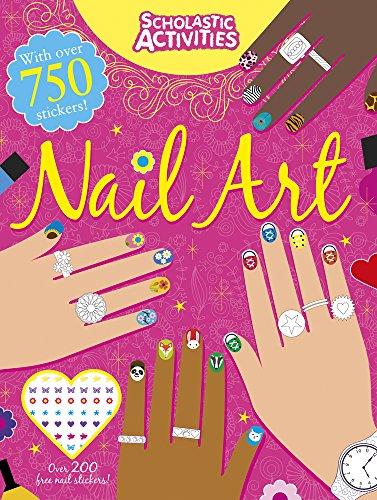 9781407156460: Nail Art (Scholastic Activities)