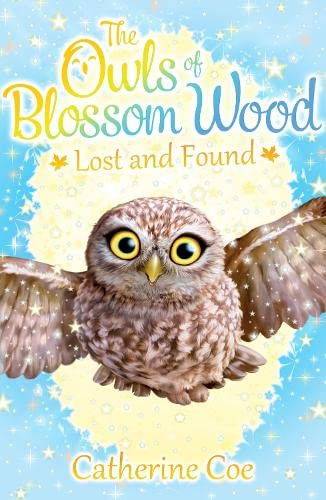Lost and Found (The Owls of Blossom Wood): Coe, Catherine