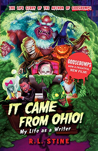 9781407157306: It Came from Ohio: My Life as a Writer (Goosebumps)