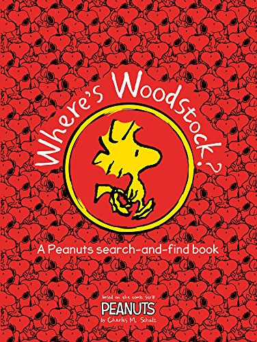 Peanuts: Where's Woodstock?: Charles M Schulz