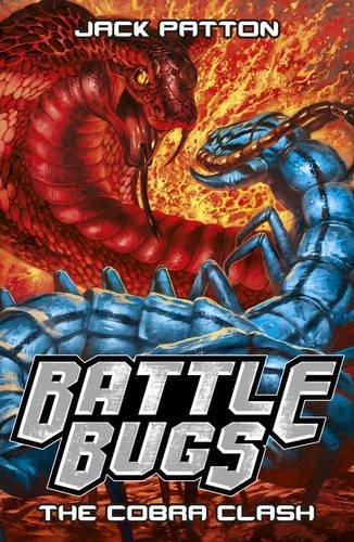9781407157931: The Cobra Clash (Battle Bugs)