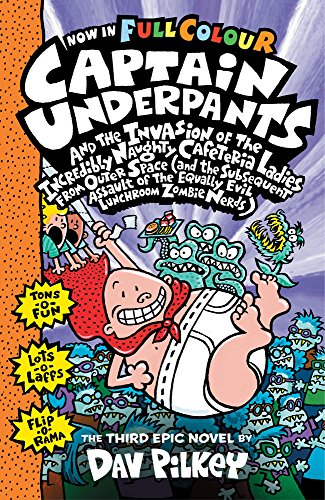 9781407158242: Capt Underpants & the Invasion of the Incredibly Naughty Cafeteria Ladies from Outer Space: 3 (Captain Underpants)