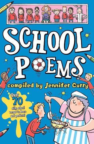 School Poems (Scholastic Poems): Curry, Jennifer