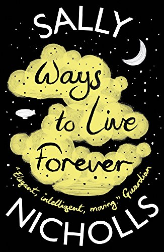 9781407159331: Ways to Live Forever