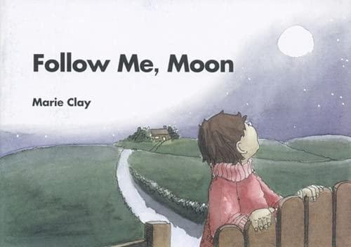 9781407159966: Follow Me Moon (Marie Clay)