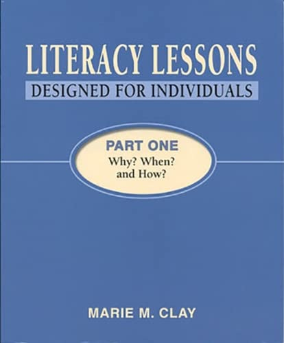 9781407159997: Literacy Lessons: Designed for Individuals: Part One - Why? When? and How? (Marie Clay)