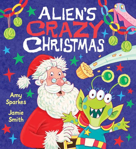 9781407161471: Alien's Crazy Christmas