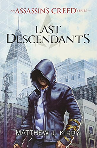 9781407161693: Last Descendants. An Assassin's Creed Novel