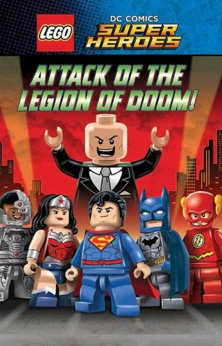 9781407162270: LEGO DC SUPERHEROES: Attack of the Legion of Doom! (Lego Dc Superheroes Chapt/Bk 2)