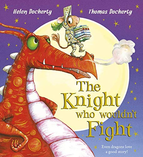9781407163482: The Knight Who Wouldn't Fight