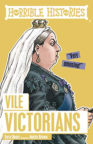 9781407163871: Vile Victorians (Horrible Histories)