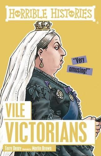 9781407163871: Vile Victorians (Horrible Histories)