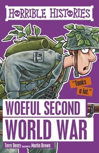9781407163918: Woeful Second World War (Horrible Histories)
