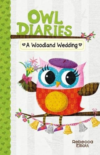 9781407164816: A Woodland Wedding (Owl Diaries)