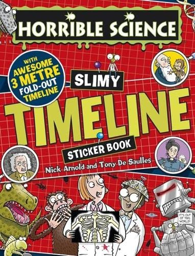 9781407166520: Slimy Timeline Sticker Book (Horrible Science)