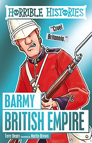 9781407167008: Barmy British Empire (Horrible Histories)