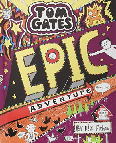 9781407168050: Tom Gates: Epic Adventure (kind of)