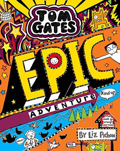 9781407168081: Tom Gates: Epic Adventure (kind of): 13