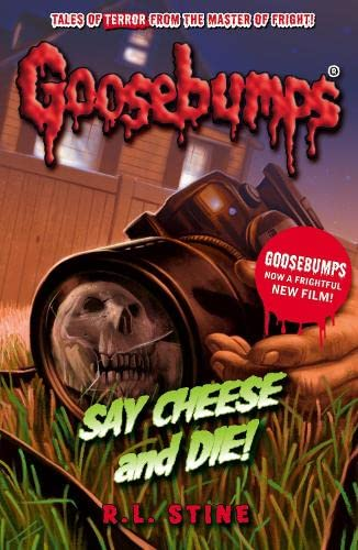 9781407171029: Say Cheese and Die! (Goosebumps)