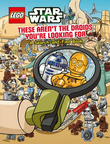 9781407171296: LEGO Star Wars: These Aren't the Droids You're Looking For - A Search-and-Find Book