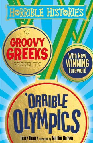 9781407171852: Groovy Greeks Presents 'Orrible Olympics (Horrible Histories)