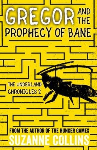 9781407172590: Gregor and the Prophecy of Bane (The Underland Chronicles)