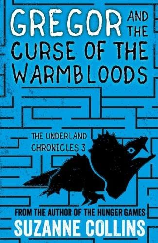 9781407172606: Gregor and the Curse of the Warmbloods