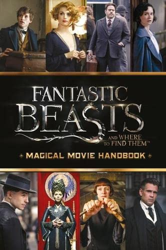 Fantastic Beasts and Where to Find Them: Scholastic,
