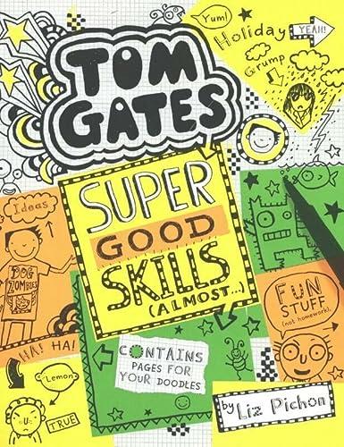 9781407177489: Super Good Skills (Almost...): 10 (Tom Gates)