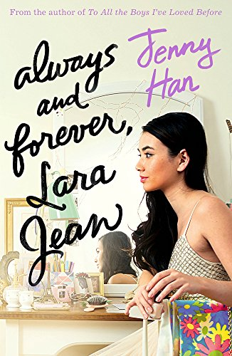 9781407177663: Always and Forever, Lara Jean (To All the Boys Trilogy 3)