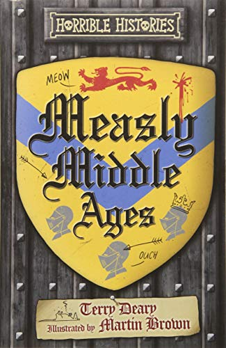 9781407178486: Measly Middle Ages (Horrible Histories 25th Anniversary Edition)