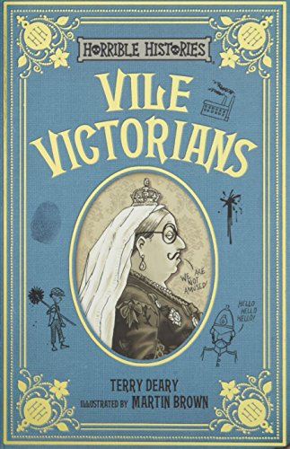 9781407178554: Vile Victorians (Horrible Histories 25th Anniversary Edition)