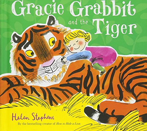 Gracie Grabbit and the Tiger Gift edition: Helen Stephens
