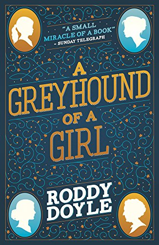 9781407180977: Greyhound of a Girl