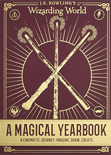 J.K. Rowling's Wizarding World: A Magical Yearbook: Scholastic Books