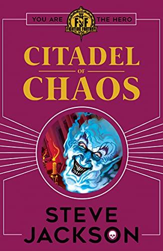 Fighting Fantasy: Citadel of Chaos (Paperback)