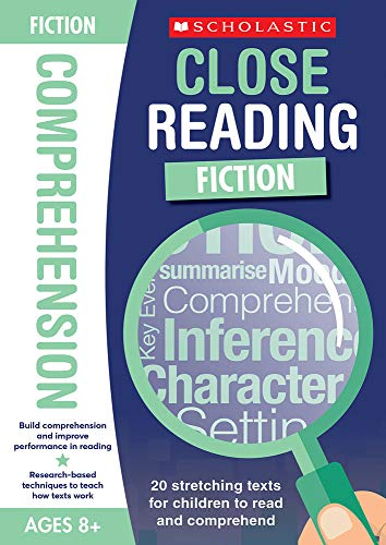 9781407182773: 20 comprehension texts for inference, summarising and more to stretch and improve performance for Ages 8+. Includes answers (Close Reading: Fiction)