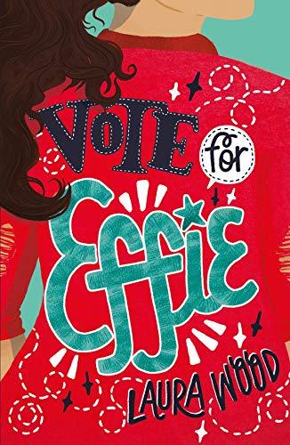 9781407187723: Vote For Effie (Effie 1)