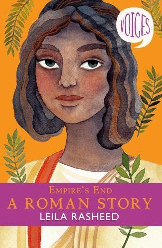 9781407191393: Empire's End - A Roman Story (Voices #4)
