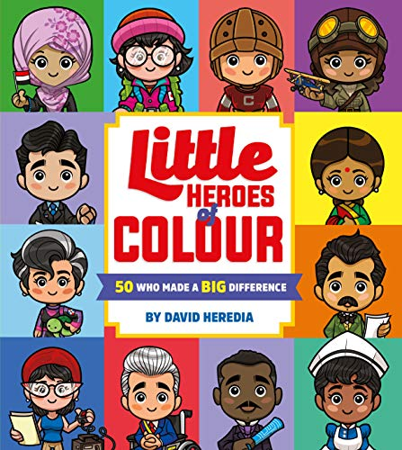 9781407197012: Little Heroes of Colour: 50 Who Made a BIG Difference