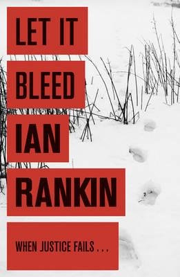 9781407207001: Let It Bleed (Inspector Rebus, #7)