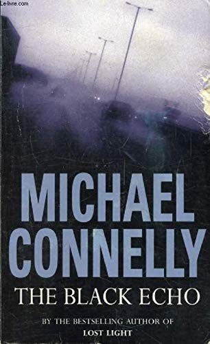 Black Echo (Import): Connelly, Michael