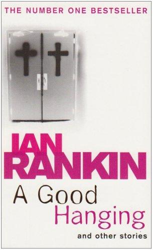 A Good Hanging *Custom*: Ian-rankin