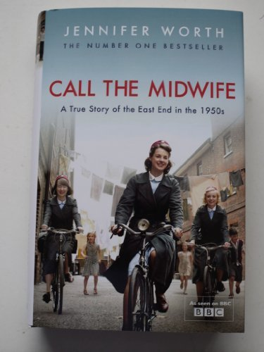 9781407209173: CALL THE MIDWIFE A true Story of the East End in the 1950's
