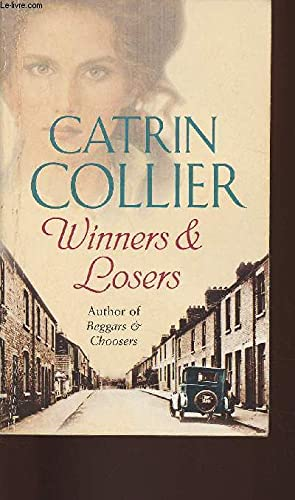 9781407210995: Winners & Losers, Catrin Collier