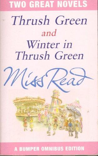 9781407211077: THRUSH GREEN AND WINTER IN THRUSH GREEN