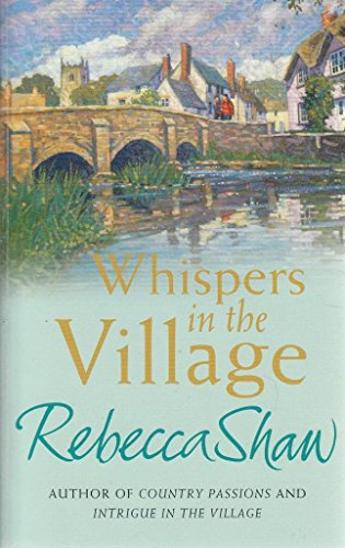9781407215105: Whispers in the Village [Paperback] by Rebecca Shaw