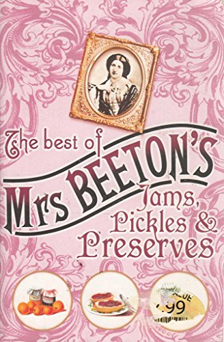 9781407219653: The best of Mrs Beeton's jams, pickles & preserves